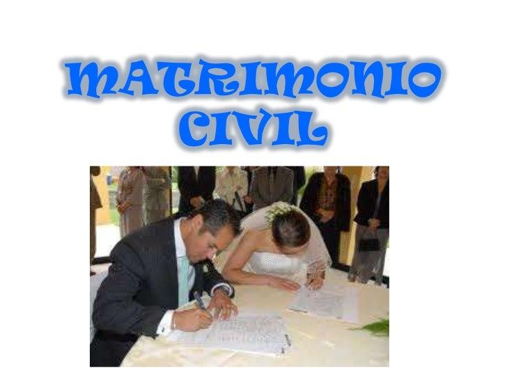 El Matrimonio Catolico Tiene Efectos Civiles : El matrimonio