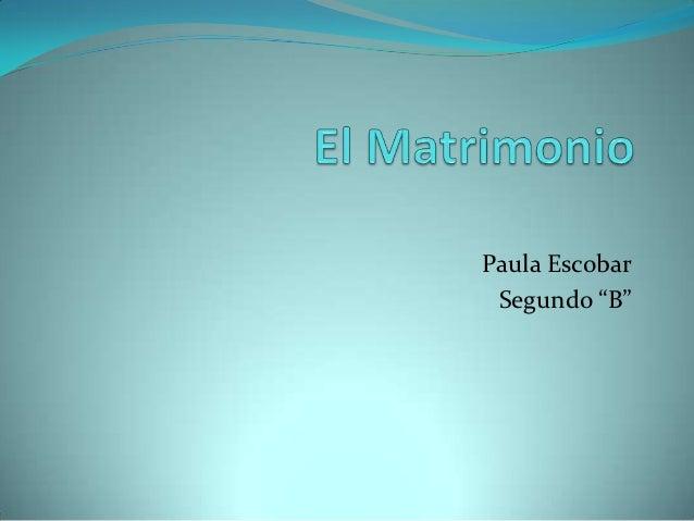 """Paula Escobar Segundo """"B"""""""