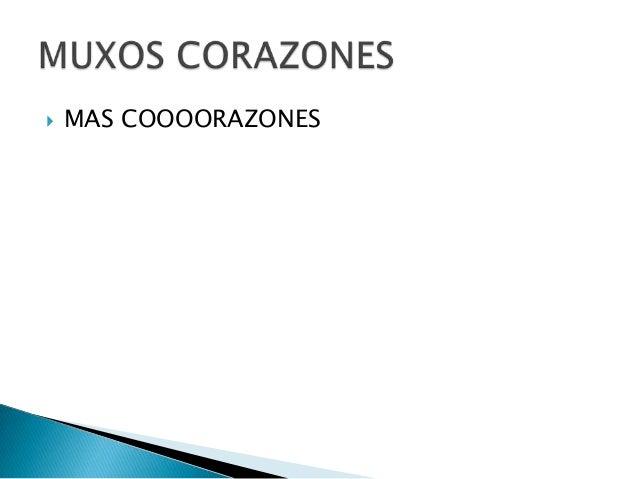  MAS COOOORAZONES