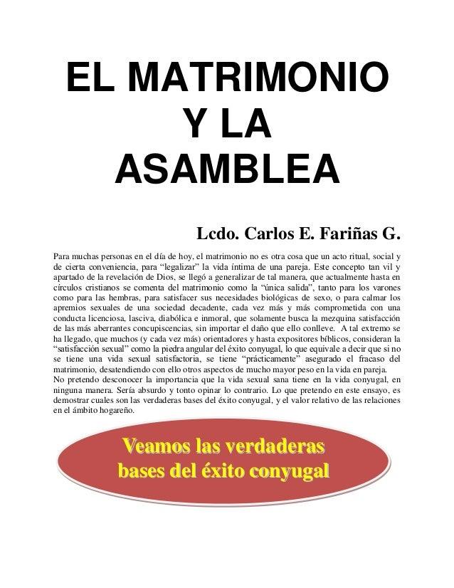 EL MATRIMONIO        Y LA     ASAMBLEA                                        Lcdo. Carlos E. Fariñas G.Para muchas person...