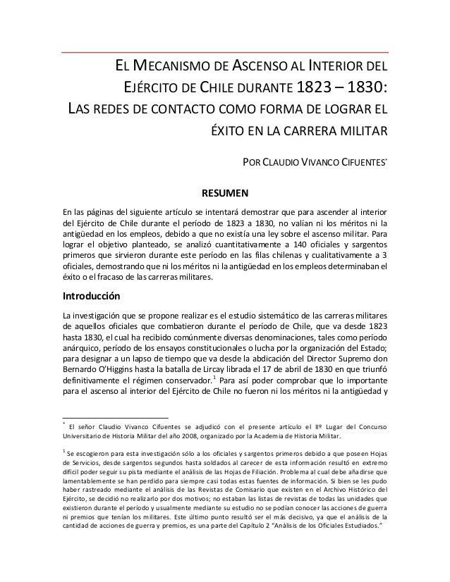 EL MECANISMO DE ASCENSO AL INTERIOR DEL                   EJÉRCITO DE CHILE DURANTE 1823 – 1830:    LAS REDES DE CONTACTO ...