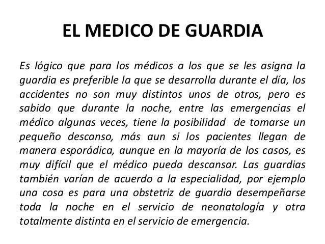El Medico De Guardia
