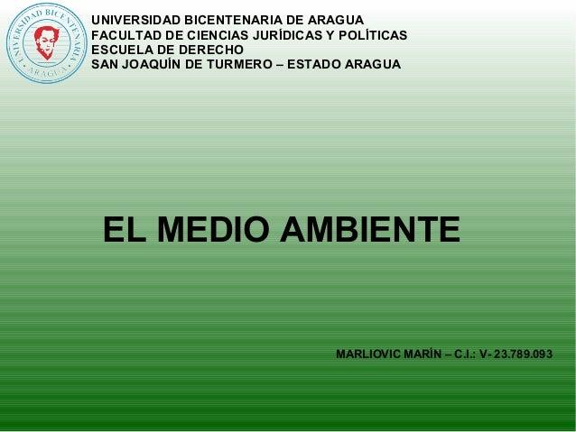 UNIVERSIDAD BICENTENARIA DE ARAGUA  FACULTAD DE CIENCIAS JURÍDICAS Y POLÍTICAS  ESCUELA DE DERECHO  SAN JOAQUÍN DE TURMERO...