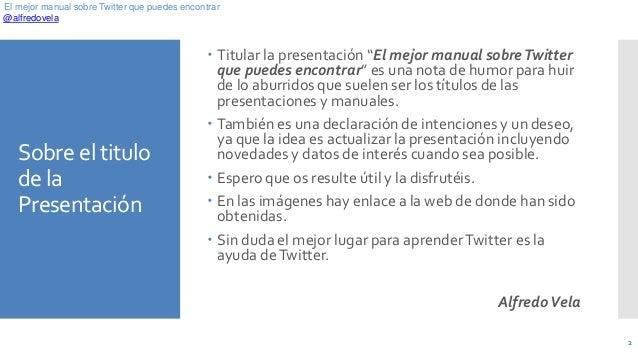 El mejor manual sobre Twitter que puedes encontrar Slide 2