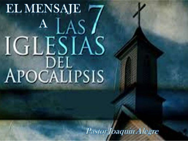 El mensaje a las 7 iglesias   04.01.2015