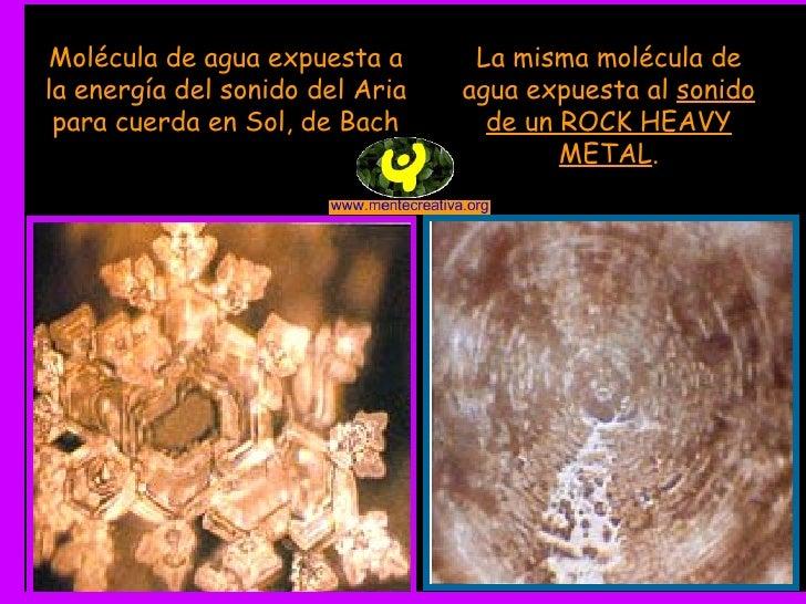Molécula de agua expuesta a la energía del sonido del Aria para cuerda en Sol, de Bach La misma molécula de agua expuesta ...