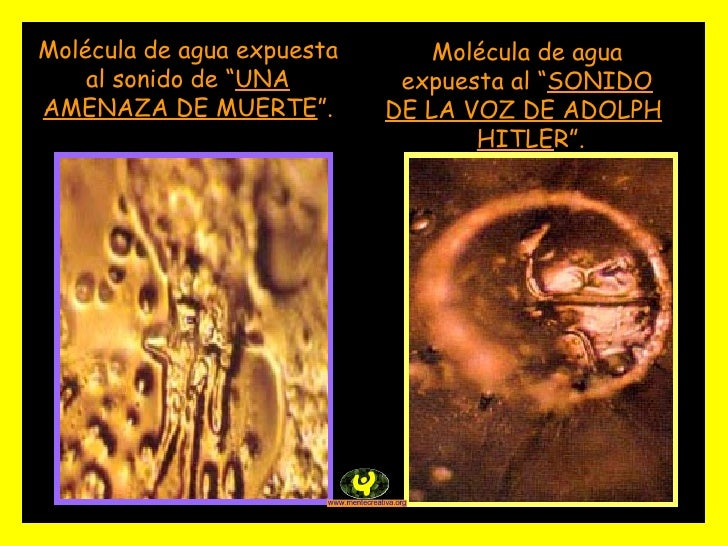 """Molécula de agua expuesta al """" SONIDO DE LA VOZ DE ADOLPH   HITLE R"""". Molécula de agua expuesta al sonido de """" UNA AMENAZA..."""