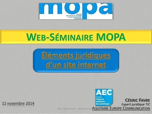 WEB-SÉMINAIRE MOPA  AEC, Cédric Favre – Novembre 2014 1