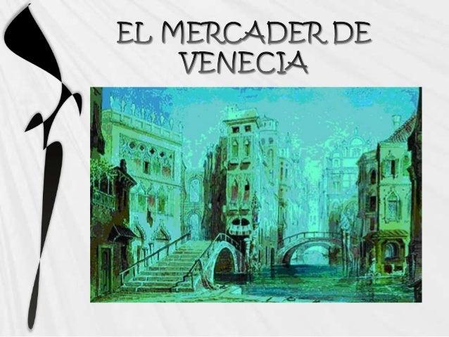El mercader de venecia revisado for El mercader de venecia