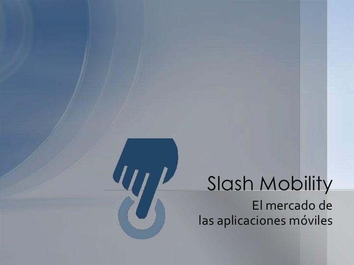 El mercado de las aplicaciones moviles