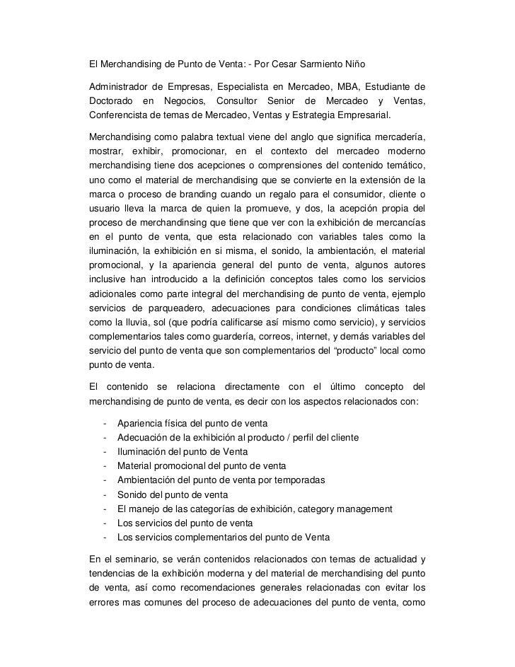 El Merchandising de Punto de Venta: - Por Cesar Sarmiento NiñoAdministrador de Empresas, Especialista en Mercadeo, MBA, Es...
