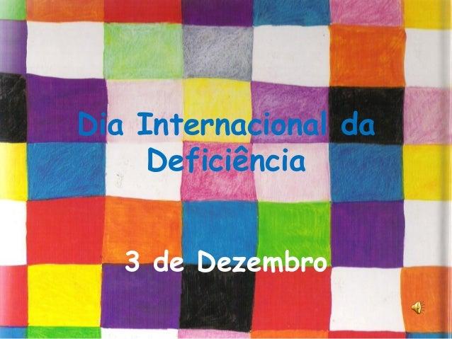 Dia Internacional da Deficiência 3 de Dezembro