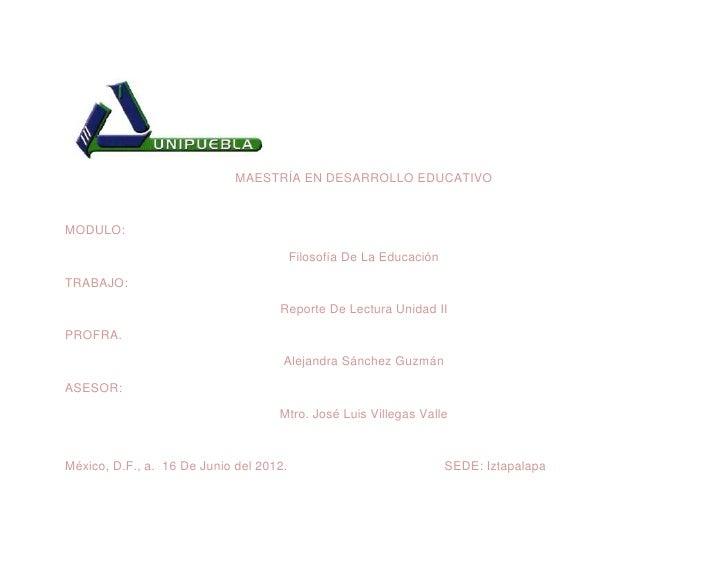 MAESTRÍA EN DESARROLLO EDUCATIVOMODULO:                                         Filosofía De La EducaciónTRABAJO:         ...