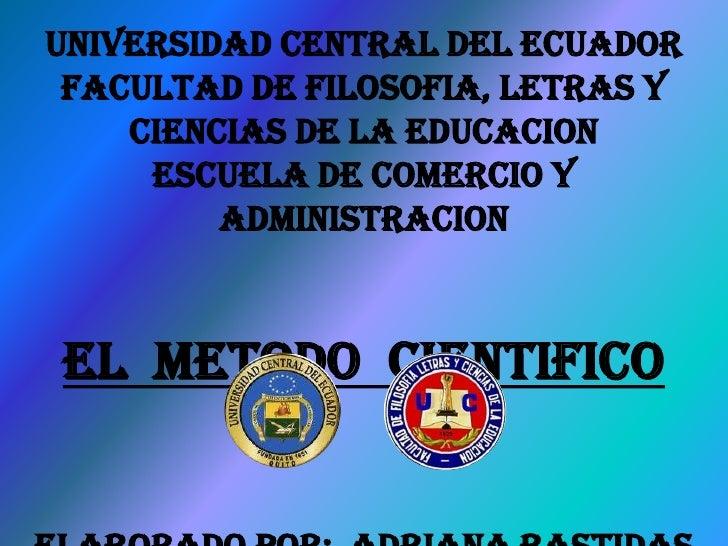 UNIVERSIDAD CENTRAL DEL ECUADOR FACULTAD DE FILOSOFIA, LETRAS Y    CIENCIAS DE LA EDUCACION     ESCUELA DE COMERCIO Y     ...
