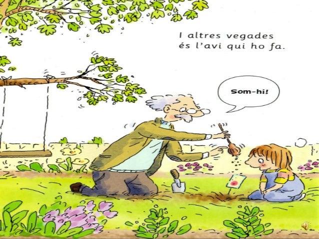 El meu avi és jardiner