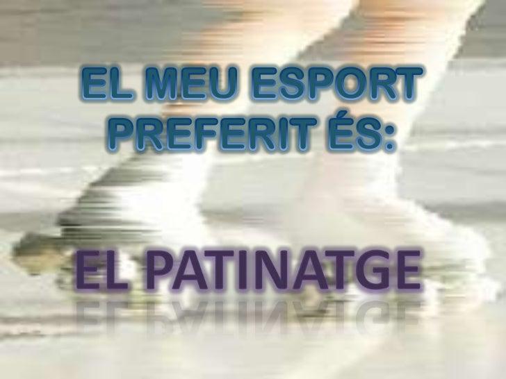 El meu esport preferit és