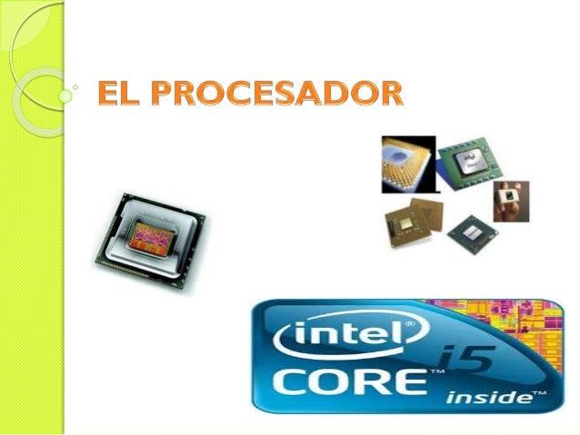 El microprocesador, o simplemente procesador, es el circuito integrado central y más complejo de una computadora u ordenad...