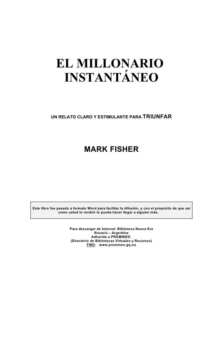 EL MILLONARIO                INSTANTÁNEO            UN RELATO CLARO Y ESTIMULANTE PARA TRIUNFAR                           ...