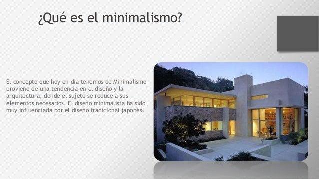el minimalismo la corriente arquitect nica del momento