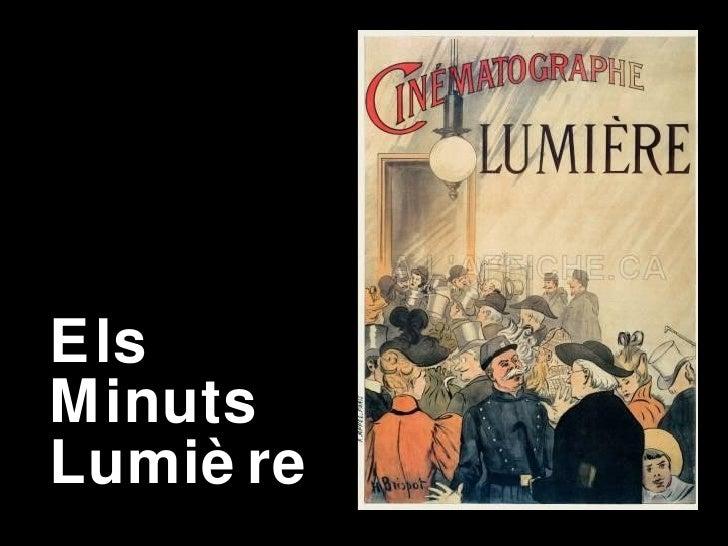 Els Minuts Lumière