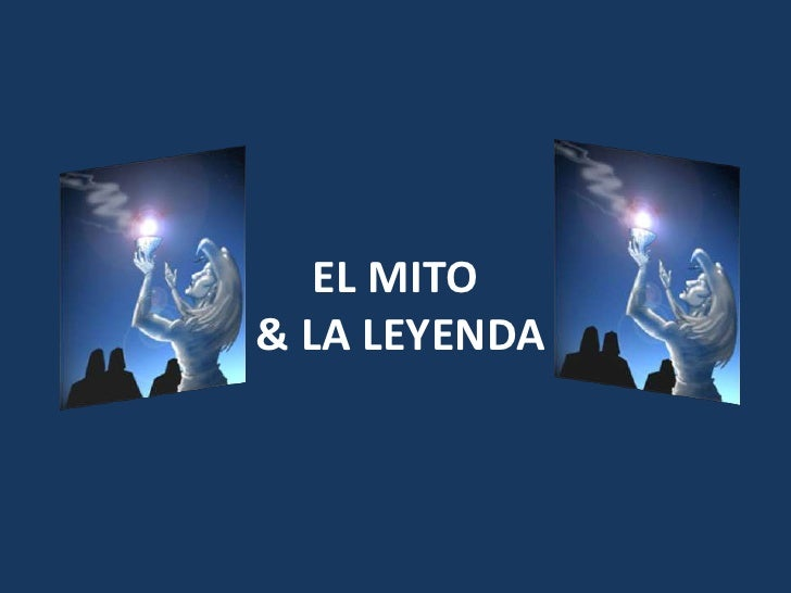 EL MITO & LA LEYENDA<br />