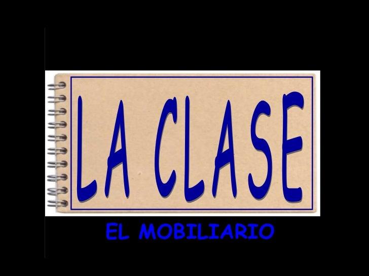 EL MOBILIARIO LA CLASE