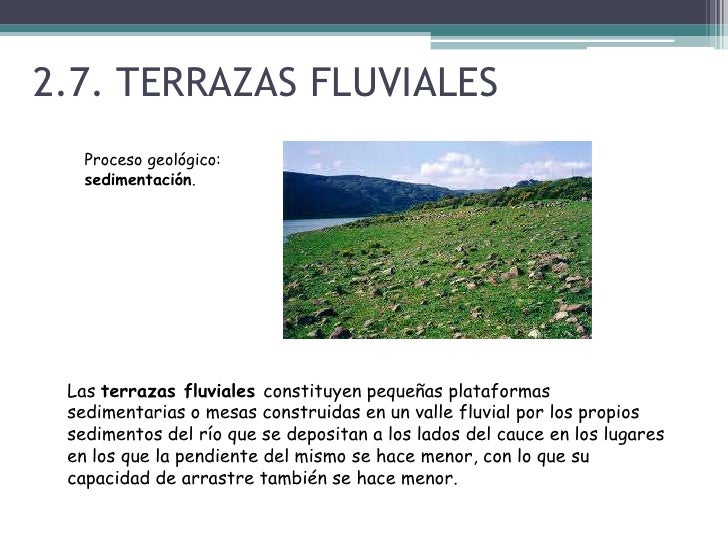 El modelado fluvial 3eso c green plants for Terrazas fluviales