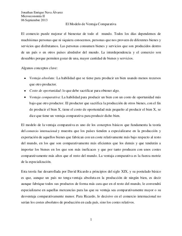 Jonathan Enrique Nava Álvarez Microeconomía II 06 Septiembre 2013 1 El Modelo de Ventaja Comparativa El comercio puede mej...