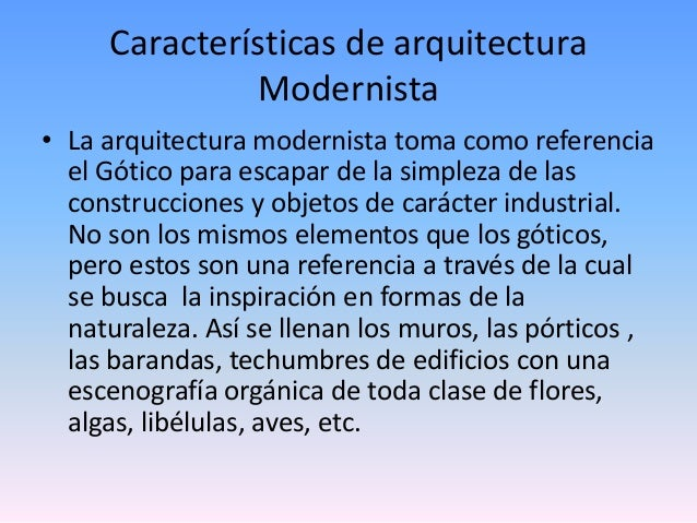 El modernismo for Estilo modernista caracteristicas