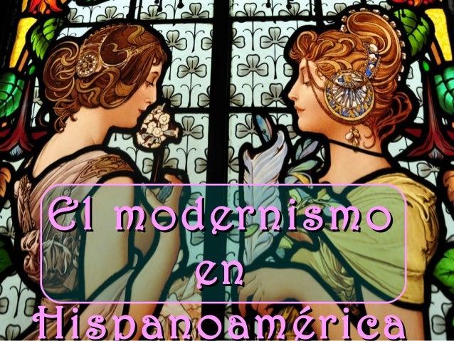 El modernismo en hispanoamérica: antecedentes y origen