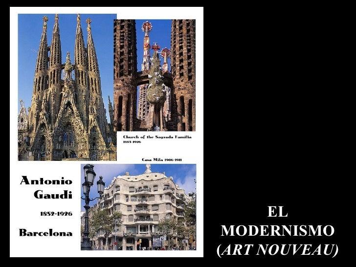 EL MODERNISMO ( ART NOUVEAU)
