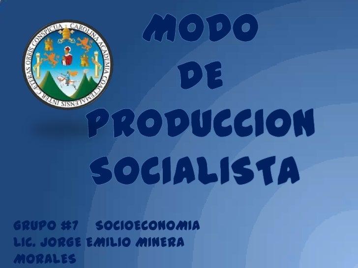 GRUPO #7 SOCIOECONOMIALIC. JORGE EMILIO MINERAMORALES