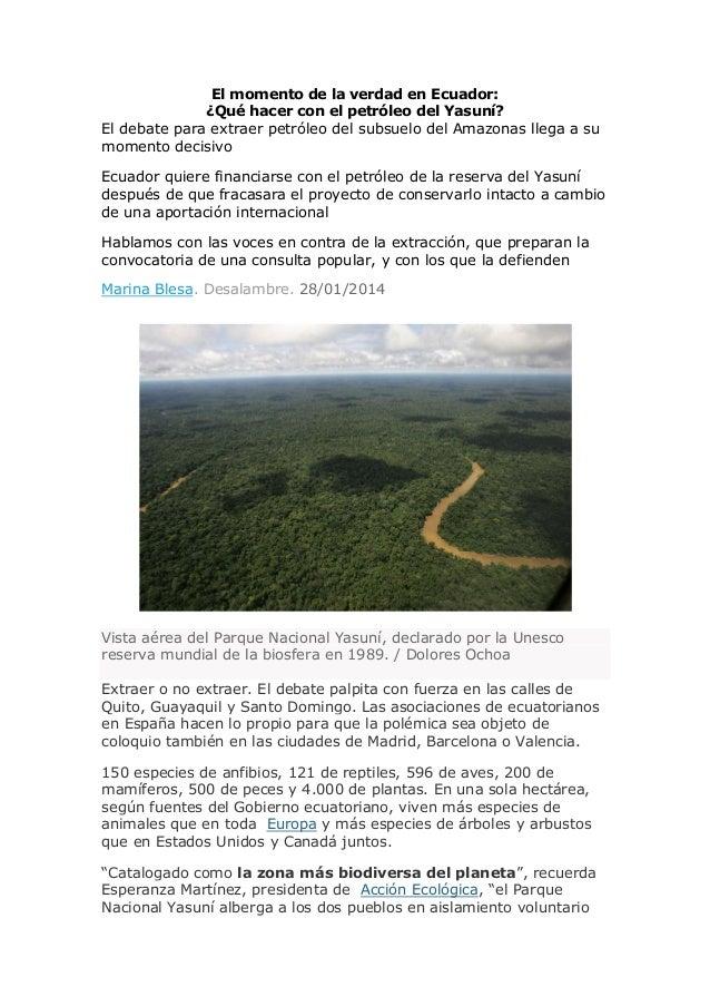 El momento de la verdad en Ecuador: ¿Qué hacer con el petróleo del Yasuní? El debate para extraer petróleo del subsuelo de...