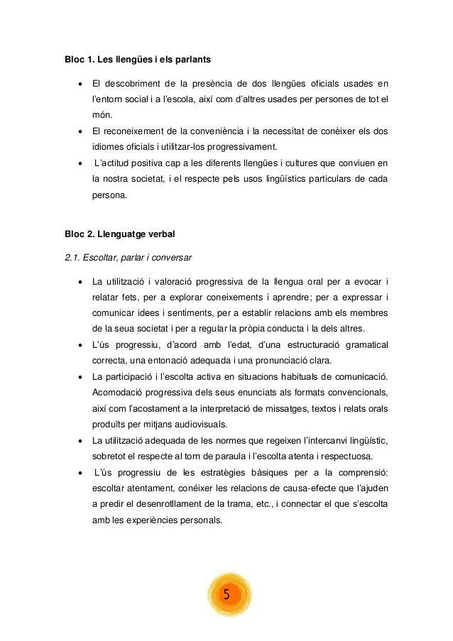 5  Bloc 1. Les llengües i els parlants   El descobriment de la presència de dos llengües oficials usades en l'entorn soci...