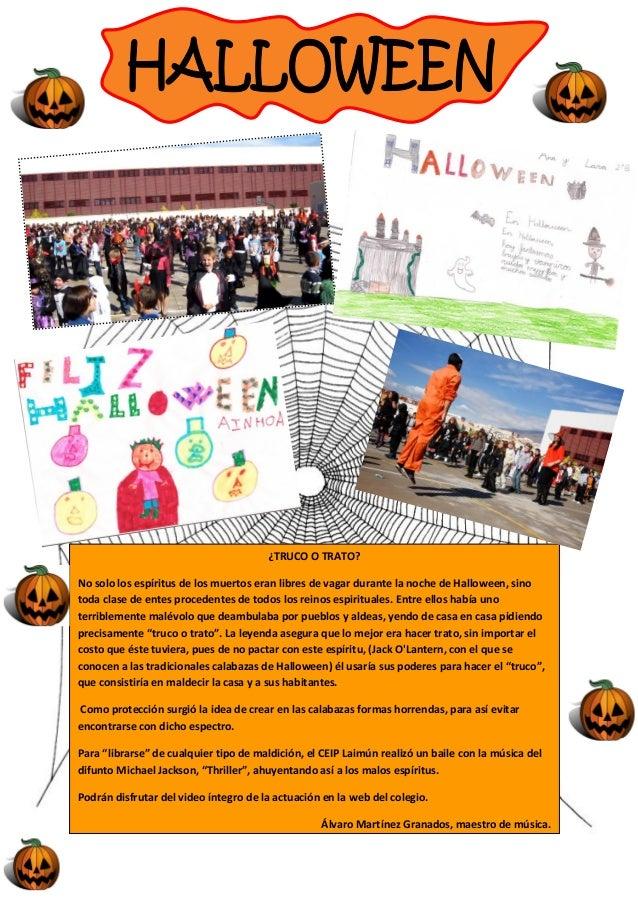 LA CASA DE HALLOWEENUna noche de Halloween cinco niños y un perro salieron a pedir caramelos.Cada año planificaban una rut...