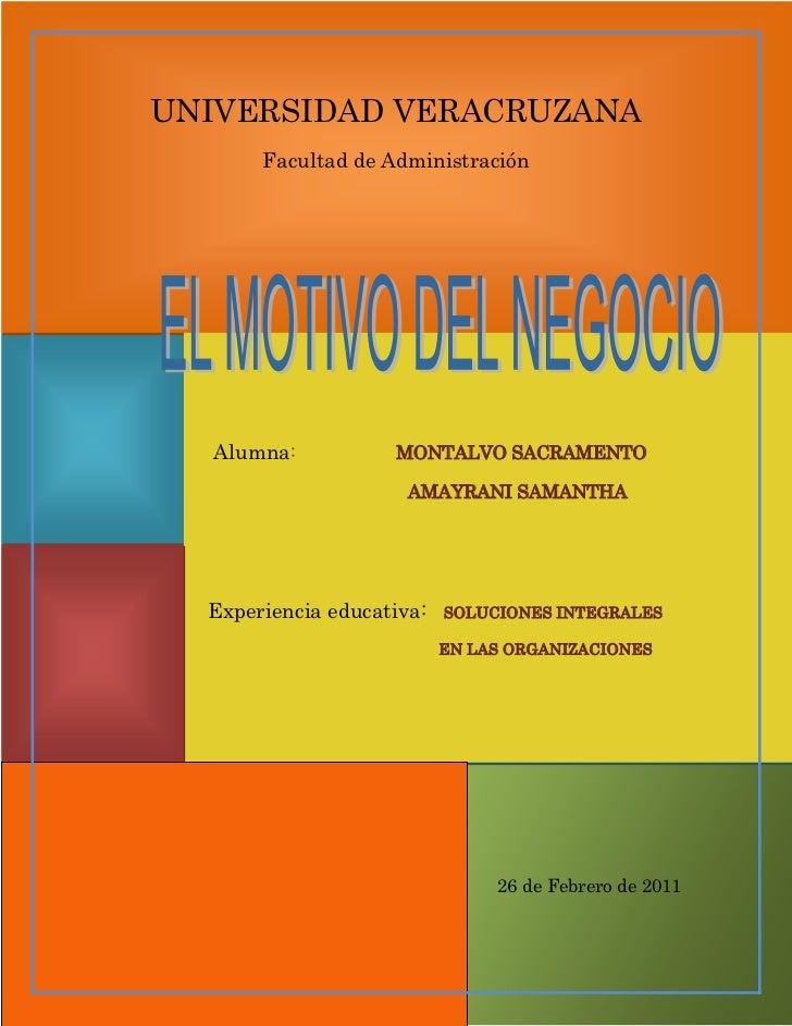UNIVERSIDAD VERACRUZANA<br />Facultad de Administración<br />              <br />                  Alumna:                ...