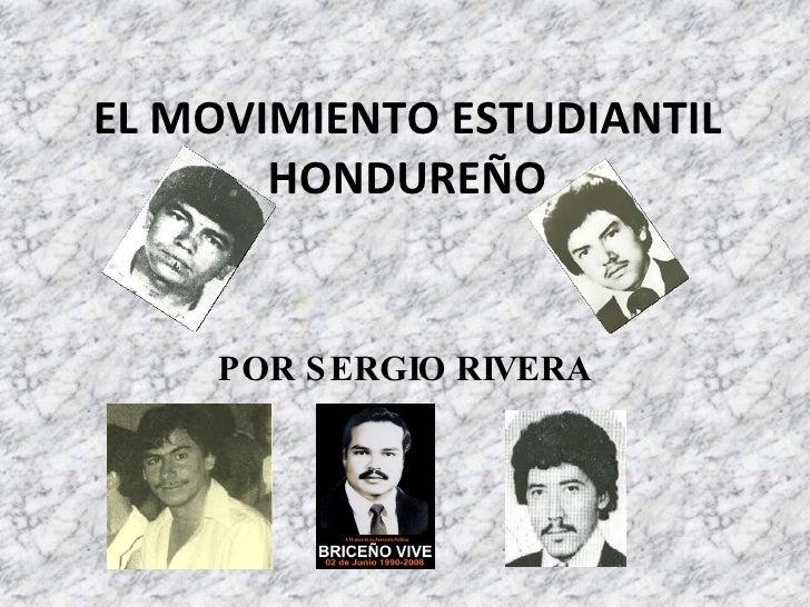 EL MOVIMIENTO ESTUDIANTIL HONDUREÑO POR SERGIO RIVERA