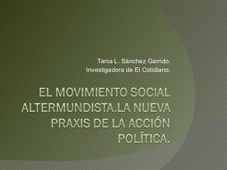 Tania L. Sánchez Garrido. Investigadora de El Cotidiano.