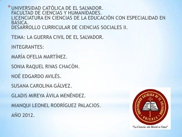 * UNIVERSIDAD CATÓLICA DE EL SALVADOR. FACULTAD DE CIENCIAS Y HUMANIDADES. LICENCIATURA EN CIENCIAS DE LA EDUCACIÓN CON ES...