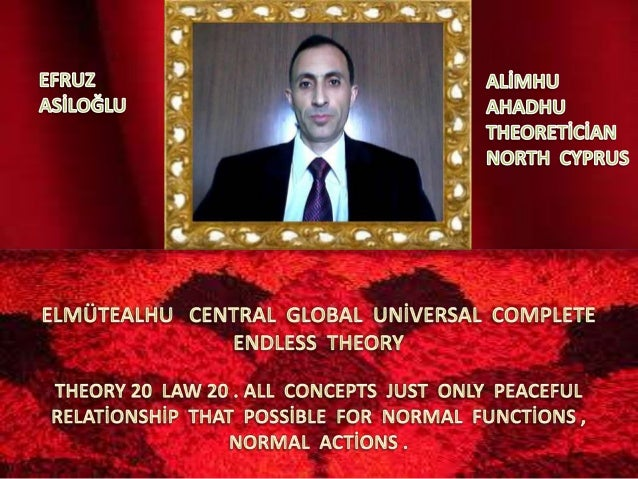 Elmüteal  central  global  uni̇versal  complete  endless  theory 20 law 20