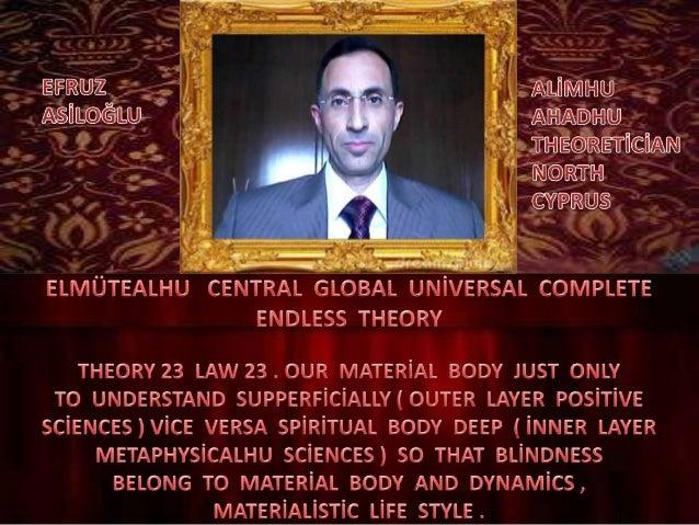 Elmütealhu  central  global  uni̇versal  complete  endless  theory 23 law 23