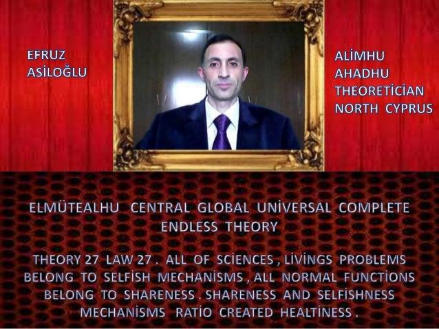 Elmütealhu  central  global  uni̇versal  complete  endless  theory 27 law 27