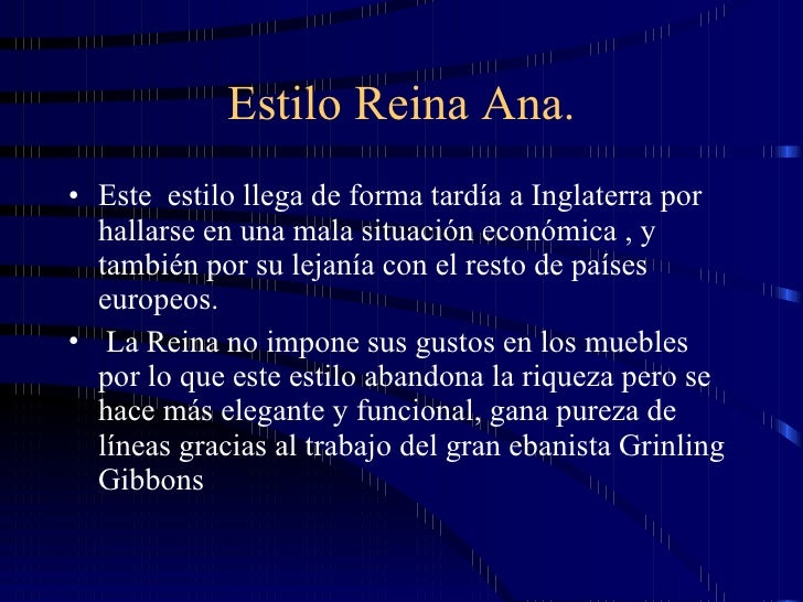 Elmueble Inglé Reina Ana