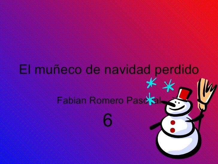 El muñeco de navidad perdido Fabian Romero Pascual 6