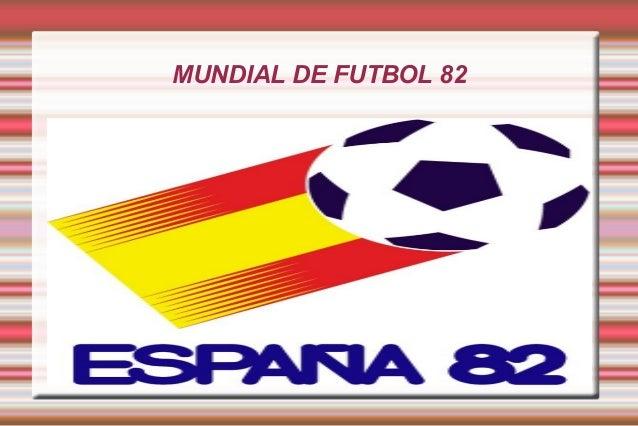 MUNDIAL DE FUTBOL 82