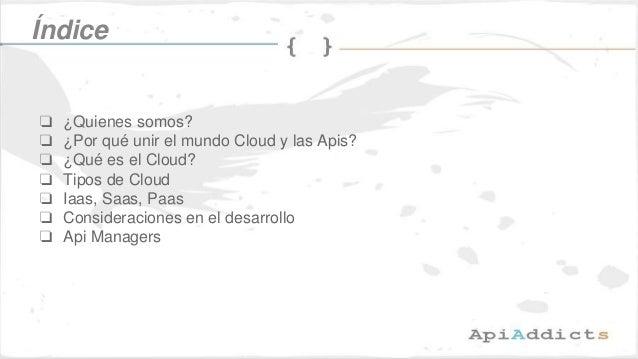 El mundo cloud y las apis Slide 2