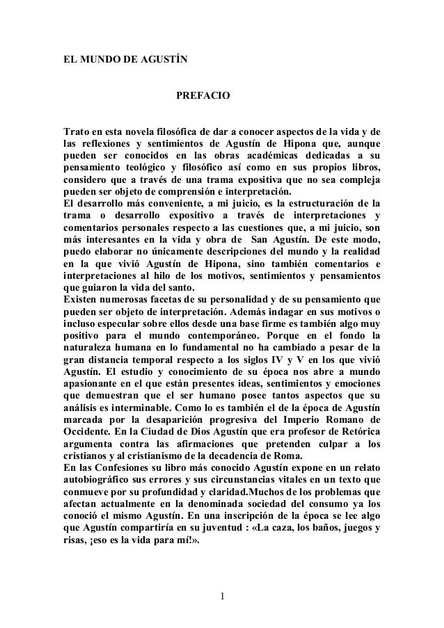 EL MUNDO DE AGUSTÍN PREFACIO Trato en esta novela filosófica de dar a conocer aspectos de la vida y de las reflexiones y s...