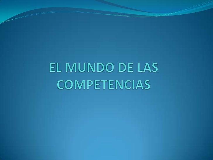 FUNDAMENTOS Para dar una visión general se intentan responder  cuatro preguntas: ¿Qué son las competencias?  ¿Cómo se apr...