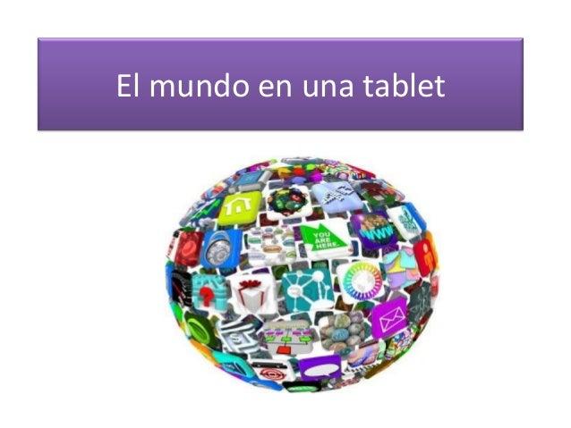 El mundo en una tablet