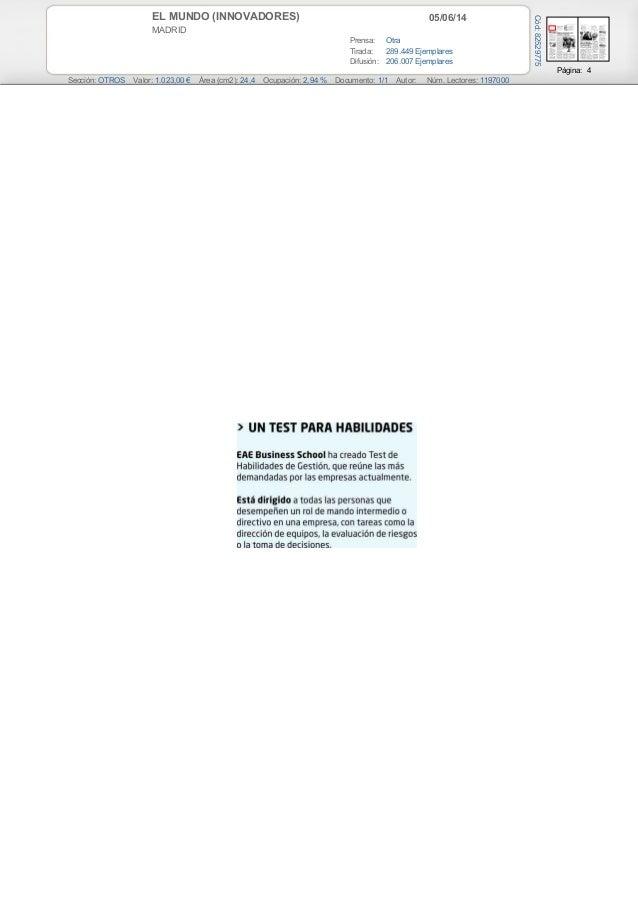 05/06/14EL MUNDO (INNOVADORES) MADRID Prensa: Otra Tirada: 289.449 Ejemplares Difusión: 206.007 Ejemplares Página: 4 Secci...